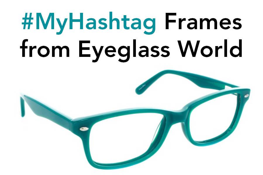 Eyeglass World\'s #MyHashtag Frame Collection for Kids – Fashion ...