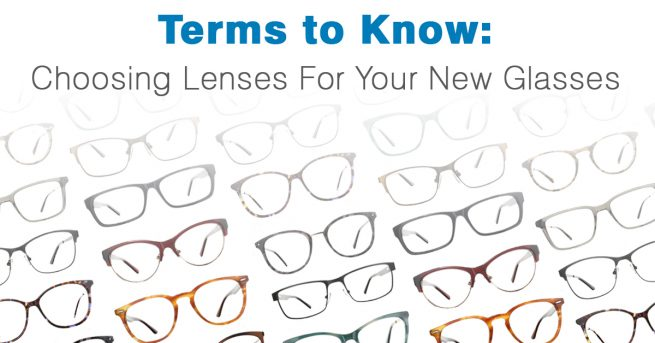 7f5df4d84a9 Terms to Know  Choosing Lenses for your New Glasses